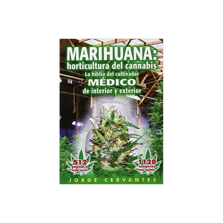 """Libro """"La biblia de la marihuana"""" de Jorge Cervantes"""
